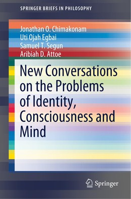 New Conversations on the Problems of Identity, Consciousness and Mind