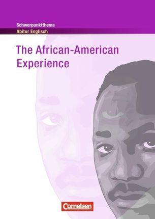 Schwerpunktthema Abitur Englisch: The African-American Experience