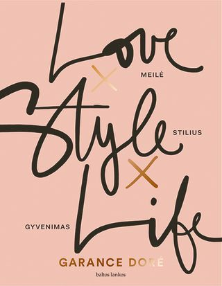 Meilė X Stilius X Gyvenimas