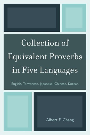 Collection of Equivalent Proverbs in Five Languages