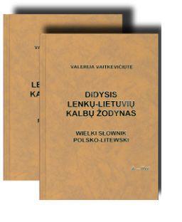 Didysis Lenkų - Lietuvių kalbų žodynas (2 tomai)