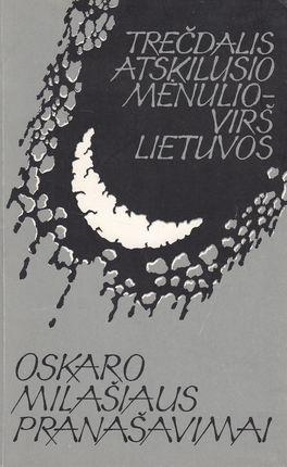 Trečdalis atskilusio mėnulio - virš Lietuvos: Oskaro Milašiaus pranašavimai