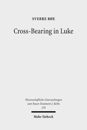 Cross-Bearing in Luke