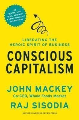 A Conscious Capitalism