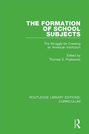 The Formation of School Subjects