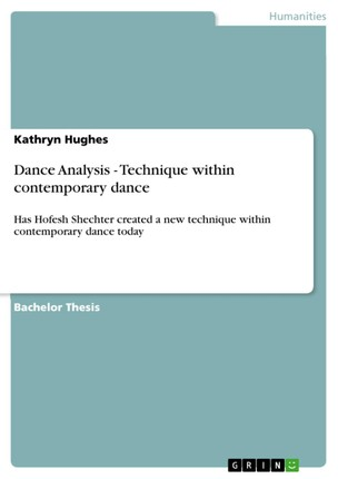 Dance Analysis - Technique within contemporary dance