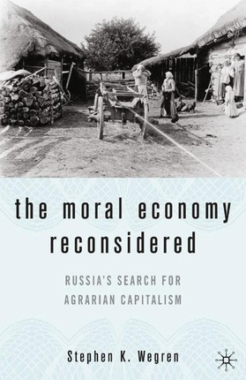 The Moral Economy Reconsidered