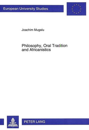 Philosophy, Oral Tradition and Africanistics