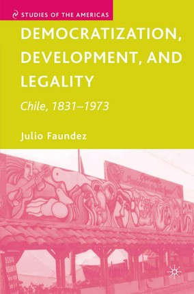Democratization, Development, and Legality