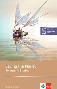 Saving the Planet - Solarpunk Stories
