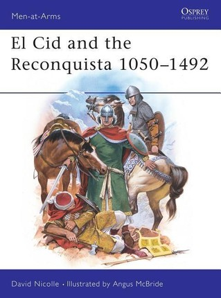 El Cid and the Reconquista