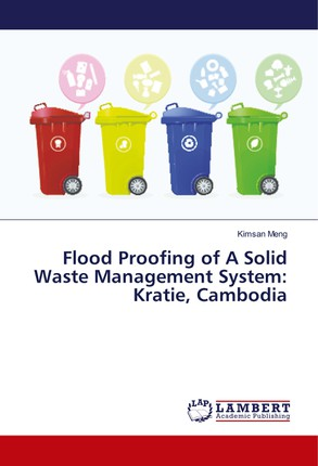 Flood Proofing of A Solid Waste Management System: Kratie, Cambodia