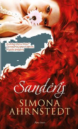 Sandėris. Intriguojanti ir jaudinanti istorinė drama, Švedijos literatūros sensacija!