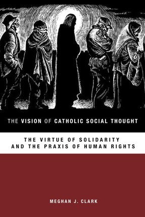 The Vision of Catholic Social Thought