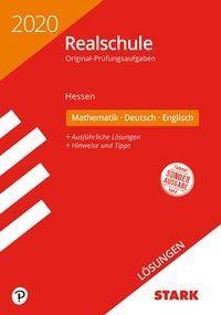 Lösungen zu Original-Prüfungen Realschule 2020 - Mathematik, Deutsch, Englisch - Hessen