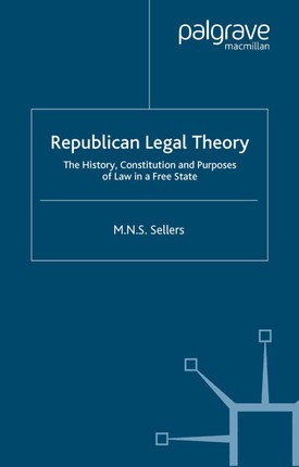 Republican Legal Theory