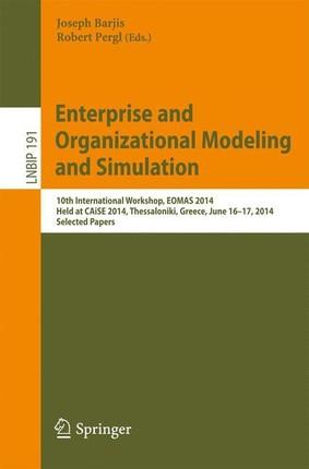 Enterprise and Organizational Modeling and Simulation