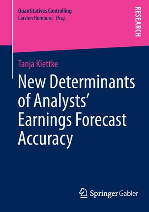 New Determinants of Analysts' Earnings Forecast Accuracy