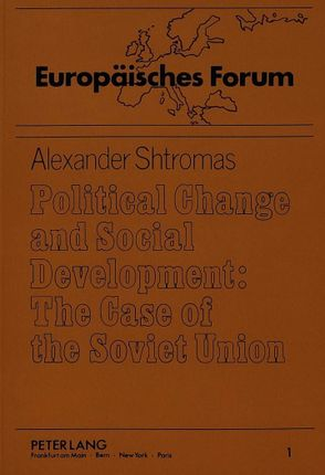 Political Change and Social Development: The Case of the Soviet Union