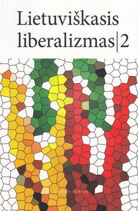Lietuviškasis liberalizmas II