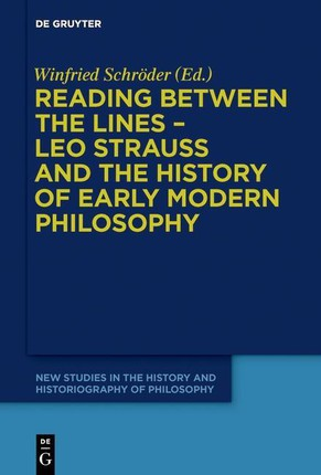 Reading between the lines - Leo Strauss and the history of early modern philosophy