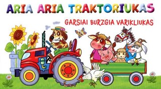 Aria aria traktoriukas: burzgia pievoj varikliukas