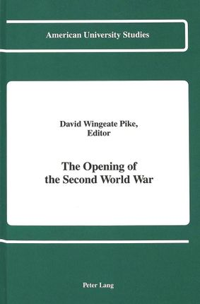The Opening of the Second World War