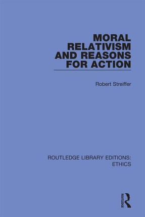 Moral Relativism and Reasons for Action