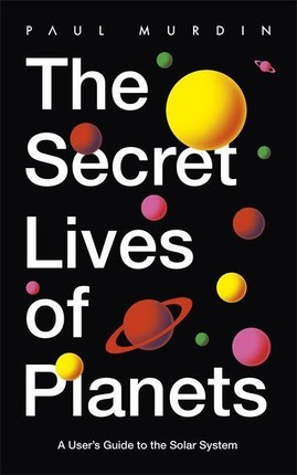 The Secret Lives of Planets