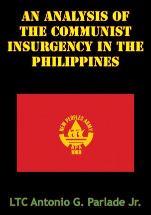 Analysis Of The Communist Insurgency In The Philippines