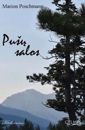 PUŠŲ SALOS: meistriško lengvumo romanas, kupinas humoro ir poezijos, jaudinantis ir paliečiantis širdies gelmes