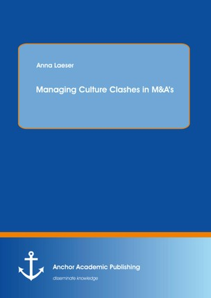 Managing Culture Clashes in M&A's