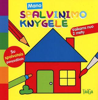 Namas. Mano spalvinimo knygelė (su spalvotais pavyzdžiais)