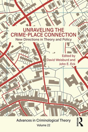 Unraveling the Crime-Place Connection, Volume 22