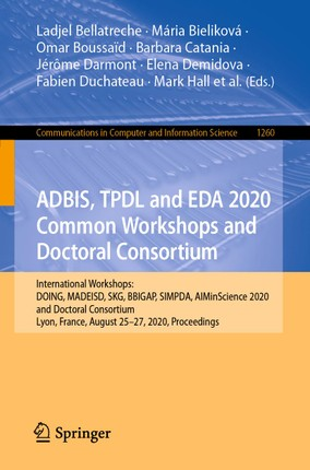 ADBIS, TPDL and EDA 2020 Common Workshops and Doctoral Consortium