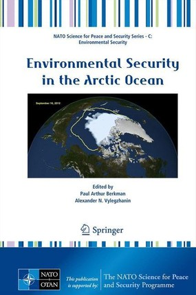 Environmental Security in the Arctic Ocean