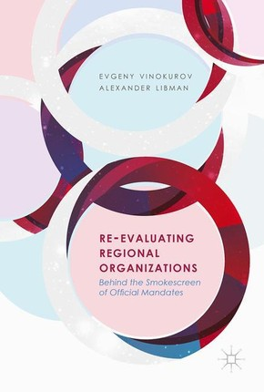 Re-Evaluating Regional Organizations