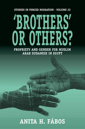 'Brothers' or Others? Propriety and Gender for Muslim Arab Sudanese in Egypt