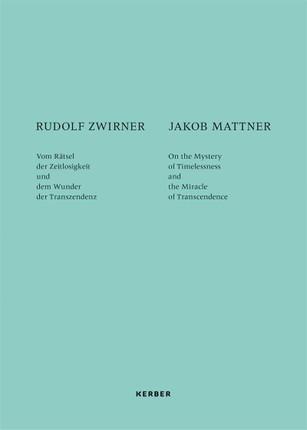 Rudolf Zwirner und Jakob Mattner