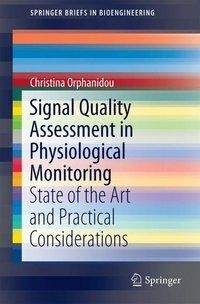 Signal Quality Assessment in Physiological Monitoring