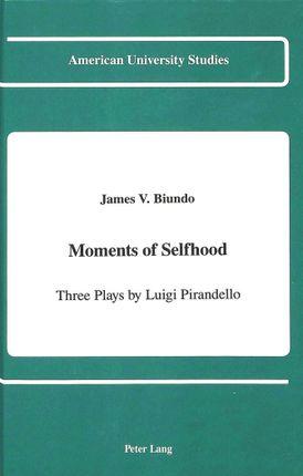 Moments of Selfhood