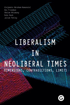 Liberalism in Neoliberal Times