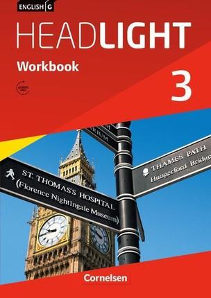 English G Headlight 03: 7. Schuljahr. Workbook mit Audios online. Allgemeine Ausgabe