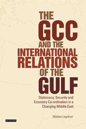 GCC and the International Relations of the Gulf