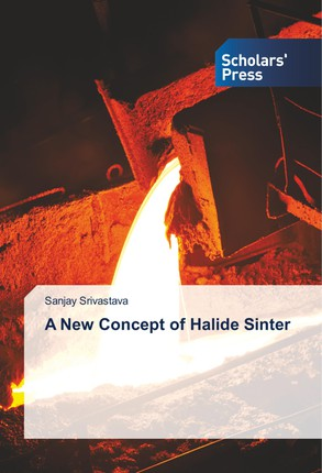 A New Concept of Halide Sinter