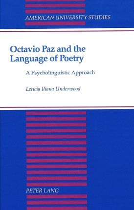 Octavio Paz and the Language of Poetry