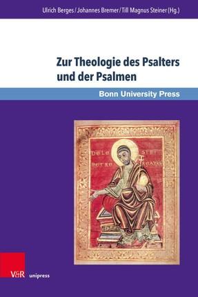 Zur Theologie des Psalters und der Psalmen