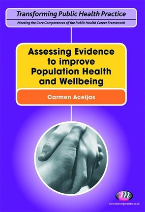 Assessing Evidence to improve Population Health and Wellbeing