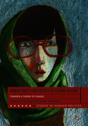 Human Rights and Agents of Change in Iran