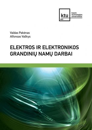 Elektros ir elektronikos grandinių namų darbai